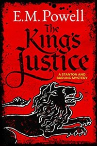 REVIEW of The King's Justice (Stanton & Barling #1), by E M